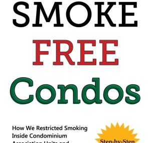 Smoke Free Condos – Second Hand Smoke in Condominiums and Homeowners Associations
