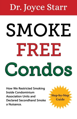 Smoke Free Condos - Restricting Secondhand Smoke