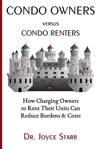 Condo Owners & HOA Owners vs. Renters